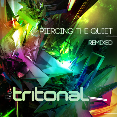 Tritonal - Piercing The Quiet Remixed [Exclusive 30 Min Preview Mix]