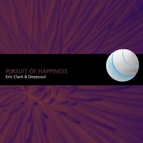Eric Clark & Deepsoul - Pursuit of happiness