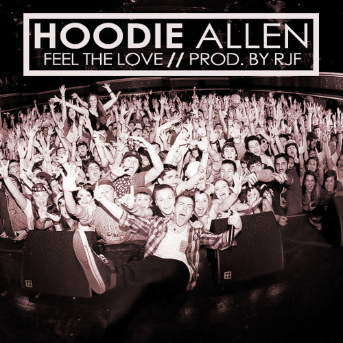 Hoodie Allen - Feel The Love