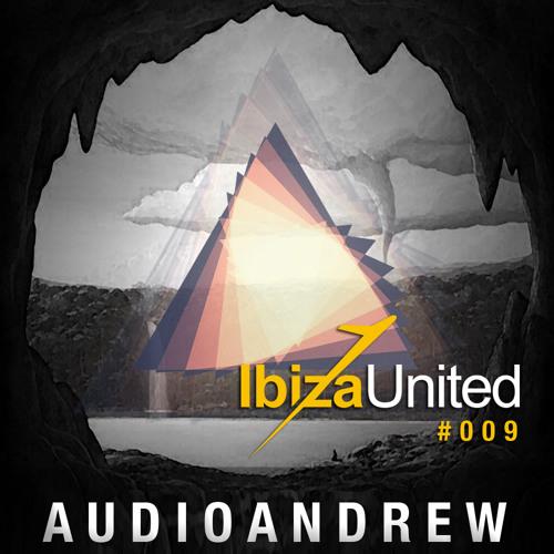 Ibiza United #009 - AudioAndrew