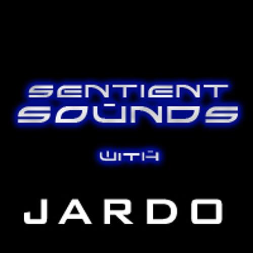 Sentient Sounds with Jardo - Episode 1
