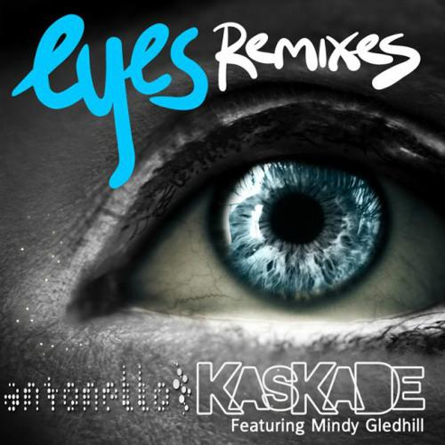 Kaskade - Eyes (Antonello 4AM Mix)