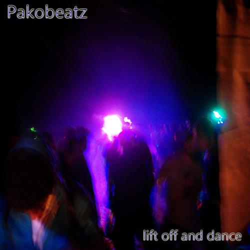 Pakobeatz - lift off and dance