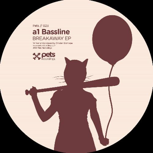 Pets 23 A1 Bassline - Breakaway EP