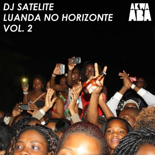 DJ Satelite - Luanda No Horizonte Vol. 2
