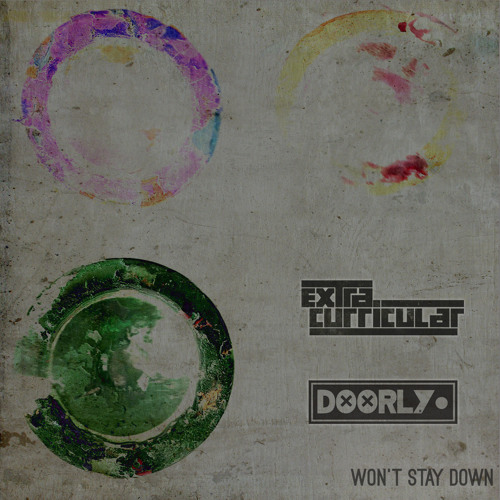 Extra Curricular Vs. Doorly - Won't Stay Down