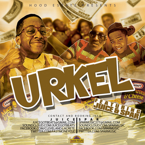 """Urkel""  Juice featuring Spar"