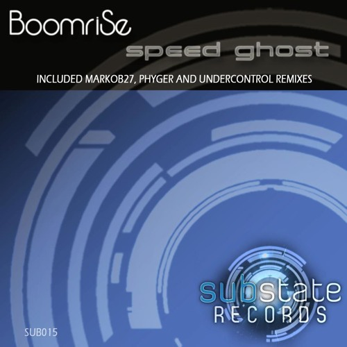 BoomriSe - Speed Ghost [OUT NOW]