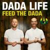 Dada Life - Feed The Dada (Dyro Remix) FULL