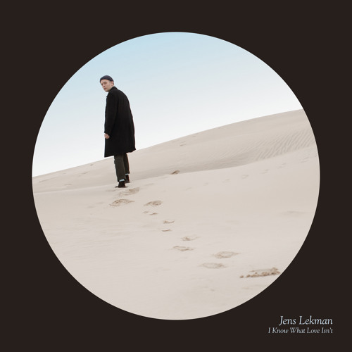 "Jens Lekman- ""I Know What Love Isn't"""