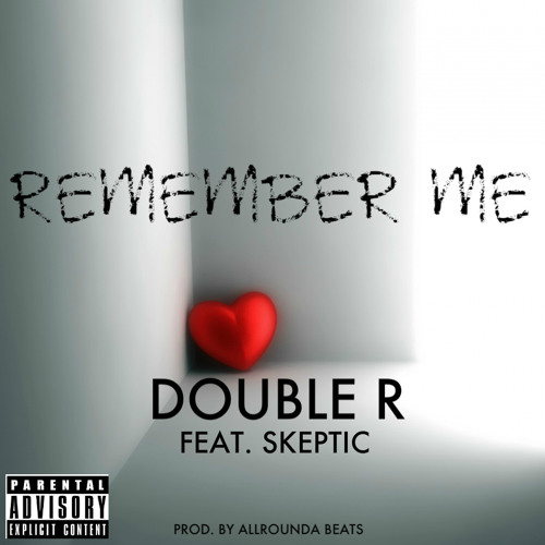 Remember Me Feat. Skeptic