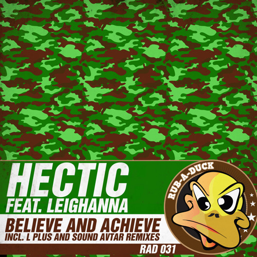 Hectic Feat. Leighanna - Believe and Achieve (Sound Avtar Remix)