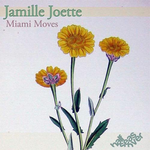 Jamille Joette- Miami Moves(Leo Perez Rmx)