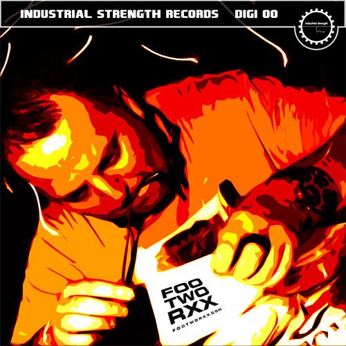 Sandy Warez_Industrial Strenght - Footworxx Episode 1 (industrial strenght ISR dig 31)