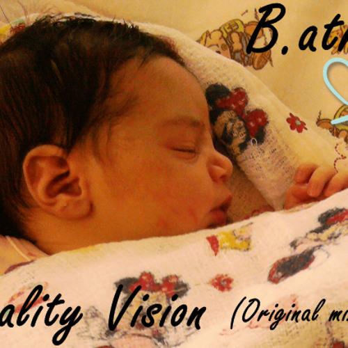 Reality vision - b.atriz (original mix)