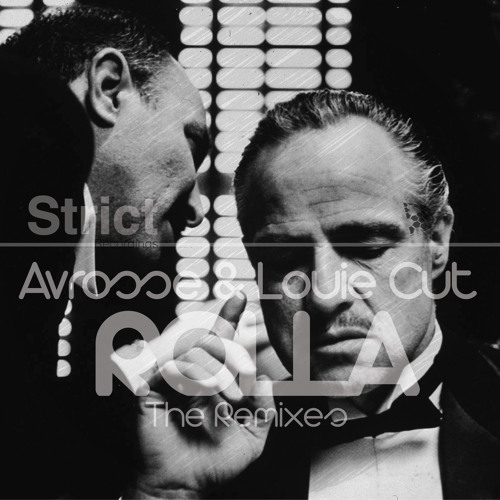 Avrosse & Louie Cut - Rolla (Avrosse Remix)