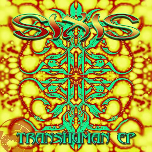 SUB032 | SIXIS - Transhuman (Substruk Records)