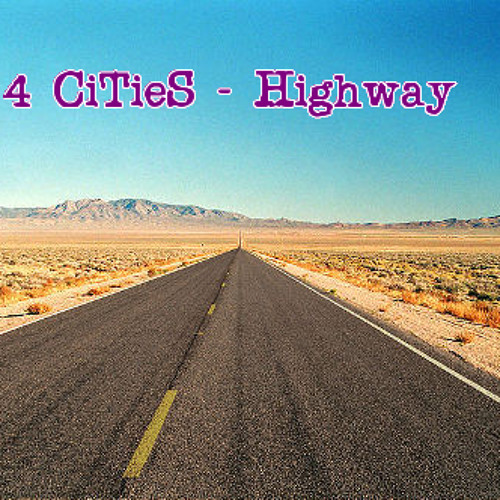 4 CiTieS - Highway