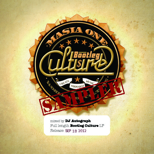 Masia One - Bootleg Culture Sampler (mixed by DJ Autograph)