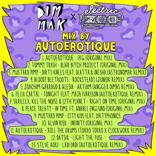 Dim Mak At Electric Zoo Festival 2012- Official Mix By Autoerotique