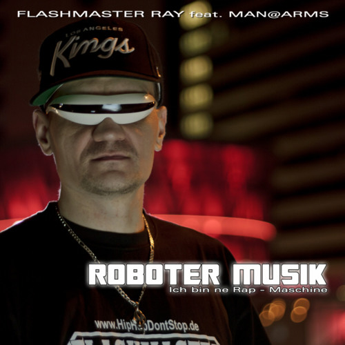 """Flashmaster Ray """"Roboter Musik"""" feat. Man@Arms (Dance,House,Electro) Single SNIPPET"""