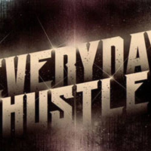 Instigate - Everyday hustle (FREE DOWNLOAD CLICK BUY THIS TRACK)