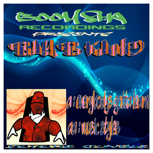 Everybody's Gotta Learn - Bay B Kane...Out Now!!! on Boomsha Recordings!!!
