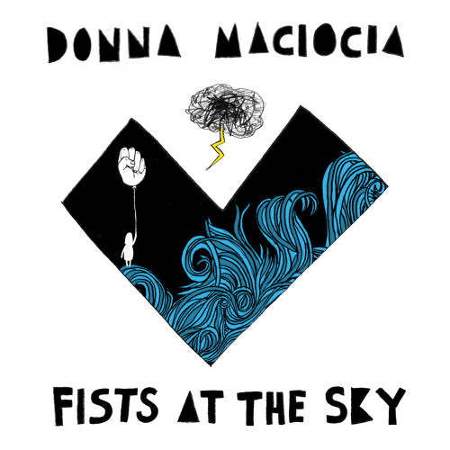 Fists At The Sky by Donna Maciocia