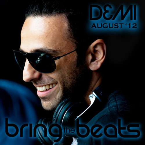 DEMI - bringthebeats - August 2012