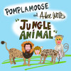 Jungle Animal by Pomplamoose, Allee Willis