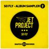 SNATCH31 05. So What (Original Mix) - Jet Project Snatch031 (96K Snip)