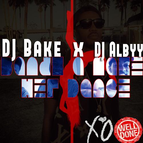 Bands A Make Her Dance / HPBD DJ Bake (WelldoneRmx)