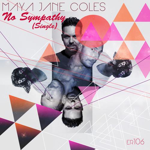 Maya Jane Coles - No Sympathy (Single) 96kbps