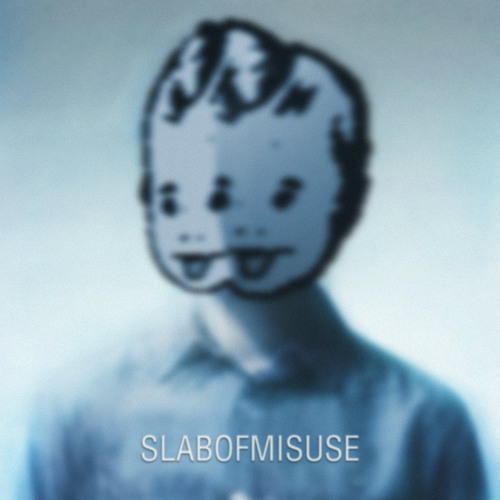 SLABOFMISUSE EP [FREE DL in description]