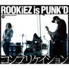 ROOKiEZ is PUNK'D - Complication