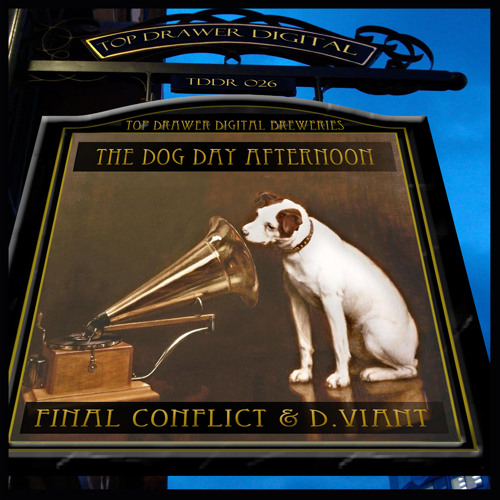 *OUT NOW* (TDD026) Final Conflict & D. Viant - Dog Day Afternoon (100Me Sudden Death Remix)