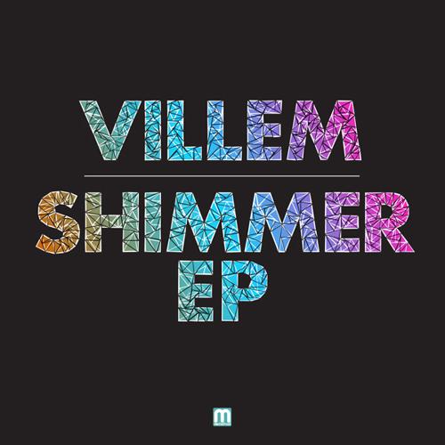Villem - Shimmer EP (MEDIC30)