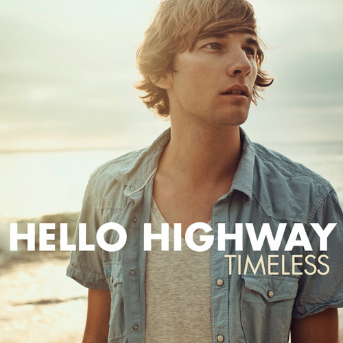 Hello Highway - Hope in Tomorrow