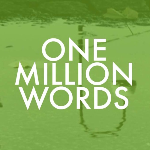 ONE MILLION WORDS