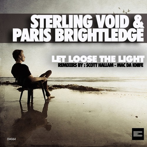 STERLING VOID - LET LOOSE THE LIGHT (Phattics' House Remix)