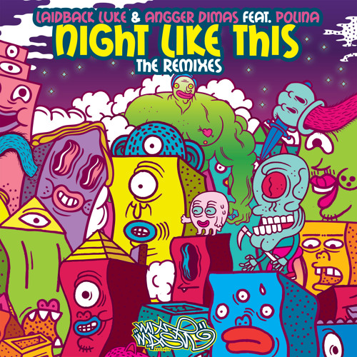 Laidback Luke and Angger Dimas feat. Polina - Night Like This (Dyro Remix)