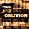 Lyceum - Oblivion (August 2012 Mix)