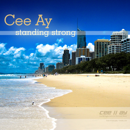 Cee Ay - Standing Strong