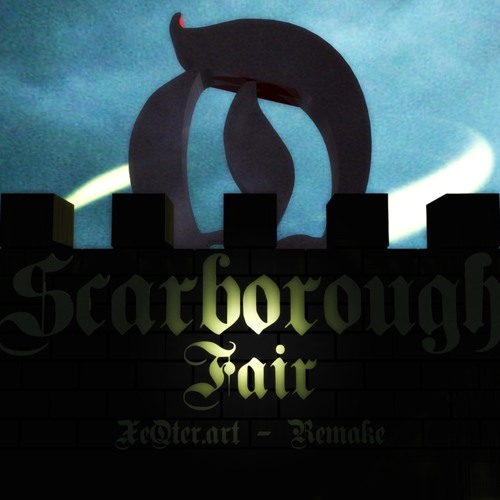 Scarborough fair (XeQter.art - Remake)
