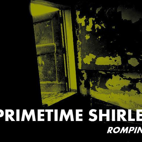 ROMPIN FEAT. PRIMETIME SHIRLEY
