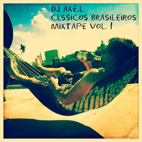 Clássicos brasileiros mixtape vol. 1 - DJ axe.l