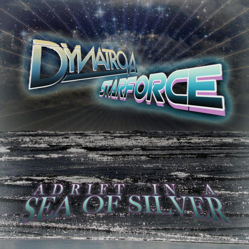 DYNATRON & STARFORCE - Adrift In A Sea Of Silver (free download)