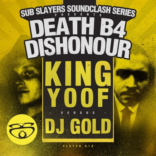 [FREE] King Yoof 'Death B4 Dishonor EP' Promo Mix [SLAYER018] OUT NOW