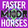 MNDR - Faster Horses (AIMES Remix)