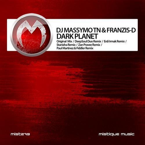 Dj Massymo Tn & Franzis-D - Dark Planet (Paul Martinez & Fiddler Remix) [Mistique Music] {CUT}